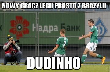 Metalist - Legia: Dudinho, nowy Brazylijczyk w Legii (MEMY)