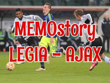 MEMOstory Legia - Ajax: A miało być tak pięknie... (WIDEO)