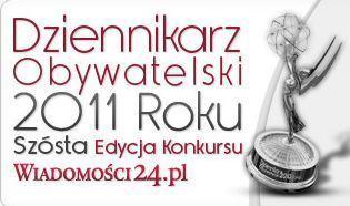 Ruszyła nowa, szósta edycja konkursu Dziennikarz Obywatelski 2011 Roku!