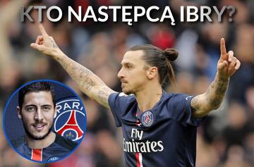 Kto następcą Zlatana? Jak w koszulce PSG wygladałby Hazard? [TOP 5]