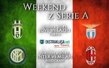 Weekend z Serie A: Juve - Lazio i 214. derby Mediolanu prosto ze stadionów, kolejny gol Glika?