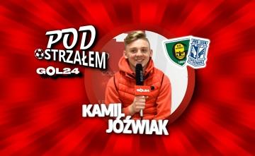 Pod Ostrzałem: Kamil Jóźwiak (GKS Katowice, Lech Poznań)