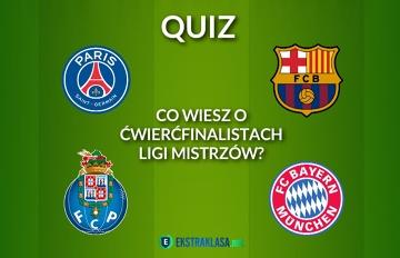 PSG - Barca, Porto - Bayern: Co wiesz o ćwierćfinalistach Ligi Mistrzów? (QUIZ)